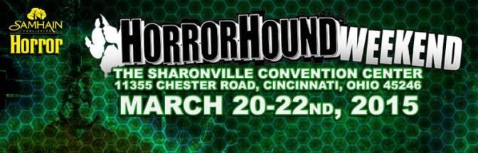 HorrorHound Weekend Returning To Cincinnati In March 2015