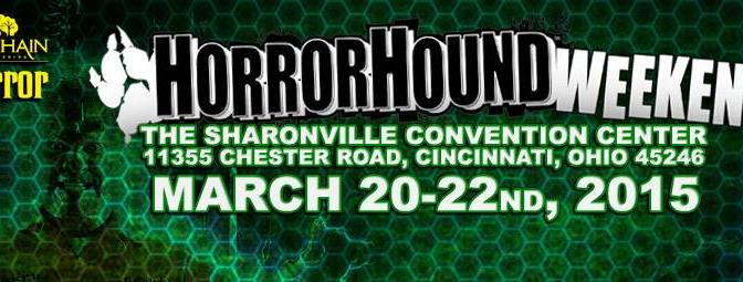 HorrorHound Weekend Returning To Cincinnati In March 2015