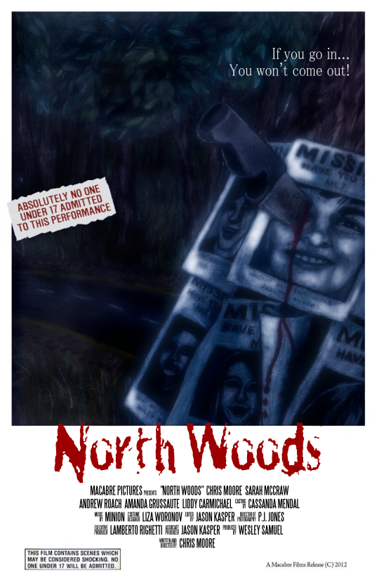 North Woods: IndieGoGo Campaign