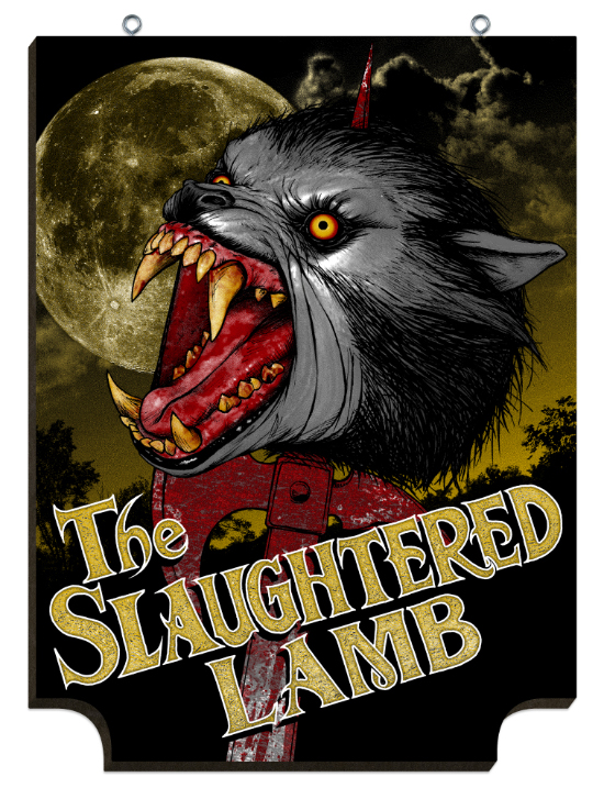 "Product Review: An American Werewolf In London ""Slaughtered Lamb"" Pub Signs"