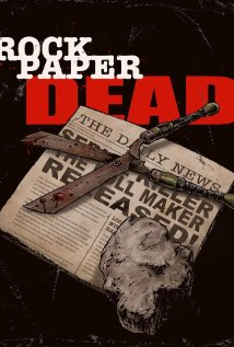 Upcoming Horror Alert: Rock Paper Dead: Horror/Thriller Coming In 2016