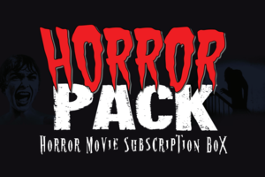 Horror Pack Monthly Movie Subscription Box Review
