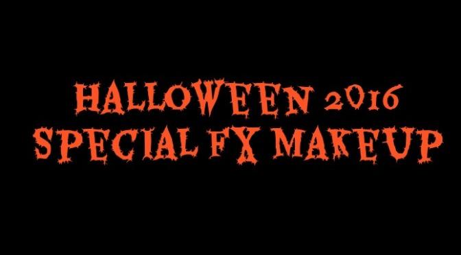 Halloween 2016 Special FX Makeup