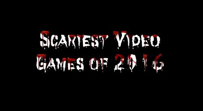 The Most Popular Scary Games in 2016